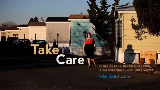 Take Care - MediaStorm