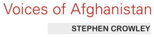 Voices of Afghanistan by Stephen Crowley